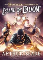 Island Of Doom Hardcover  by Arthur Slade