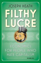 Filthy Lucre Paperback  by Joseph Heath