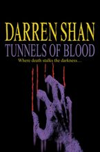 Tunnels of Blood Paperback  by Darren Shan