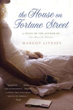The House on Fortune Street Paperback  by Margot Livesey