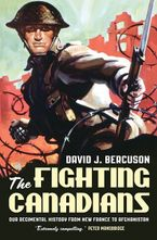 The Fighting Canadians Paperback  by David Bercuson