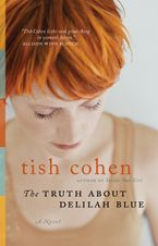 The Truth About Delilah Blue Paperback  by Tish Cohen
