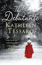 The Debutante Paperback  by Kathleen Tessaro