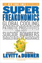 Superfreakonomics Paperback  by Steven D. Levitt