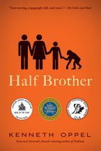 Half Brother Paperback  by Kenneth Oppel