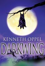 Darkwing Paperback  by Kenneth Oppel