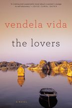 The Lovers Paperback  by Vendela Vida