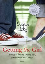 Getting the Girl Paperback  by Susan Juby