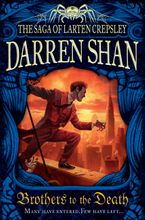 Brothers To The Death Paperback  by Darren Shan