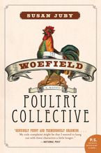 Woefield Poultry Collective, The Paperback  by Susan Juby