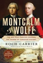 Montcalm And Wolfe Paperback  by Roch Carrier