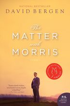 The Matter With Morris Paperback  by David Bergen
