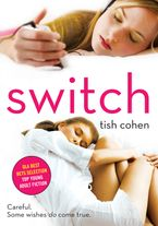 Switch Paperback  by Tish Cohen