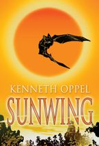 Sunwing Paperback  by Kenneth Oppel