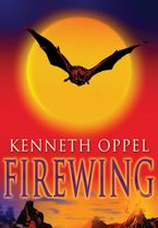Firewing Paperback  by Kenneth Oppel