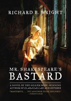 Mr. Shakespeare's Bastard Paperback  by Richard B. Wright
