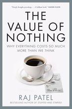 Value Of Nothing eBook  by Raj Patel