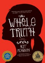 The Whole Truth Paperback  by Kit Pearson