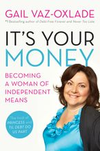 It's Your Money Paperback  by Gail Vaz-Oxlade