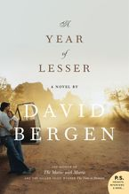 A Year Of Lesser Paperback  by David Bergen