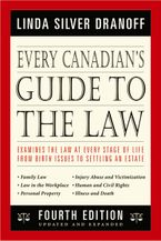 Every Canadian's Guide to the Law 4th Edition