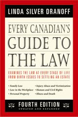 Every Canadian's Guide Tot He Law 4th Edition