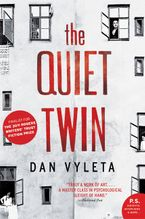 Quiet Twin Paperback  by Dan Vyleta