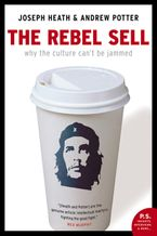Rebel Sell eBook  by Joseph Heath