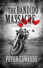 Bandido Massacre eBook  by Peter Edwards