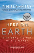 Here On Earth Paperback  by Tim Flannery
