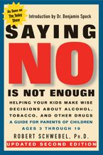 Saying No Is Not Enough Second Edition Paperback  by Robert Schwebel PhD