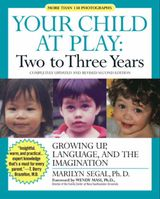 Your Child at Play: Two to Three Years