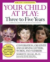 Your Child at Play: Three to Five Years