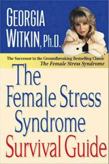 The Female Stress Syndrome Survival Guide