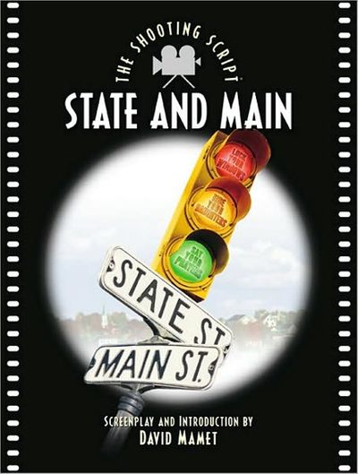 State and Main:The Shooting Script