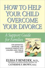how-to-help-your-child-overcome-your-divorce