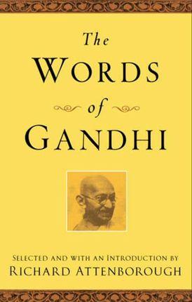 The Words of Gandhi