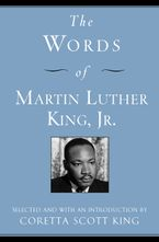 The Words of Martin Luther King, Jr. Paperback  by Martin Luther King III