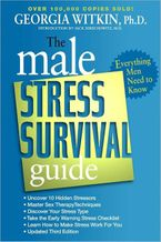 The Male Stress Survival Guide, Third Edition Paperback  by Georgia Witkin PhD