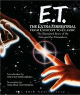 ET: The Extra-Terrestrial From Concept to Classic