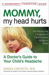 Mommy, My Head Hurts