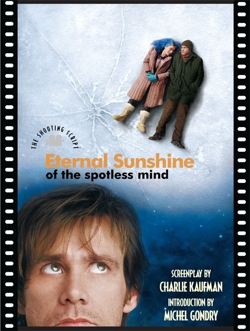 Eternal Sunshine of the Spotless Mind - Charlie Kaufman ...