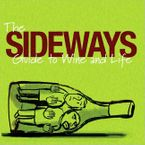The Sideways Guide to Wine and Life Paperback  by Alexander Payne