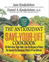 The Antioxidant Save-Your-Life Cookbook