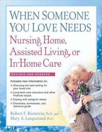 when-someone-you-love-needs-nursing-home-assisted-living-or-in-home-care