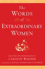 The Words of Extraordinary Women Paperback  by Carolyn Warner
