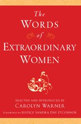 The Words of Extraordinary Women