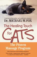 Healing Touch for Cats eBook  by Michael W. Fox