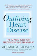 Outliving Heart Disease eBook  by Richard A. Stein M.D.