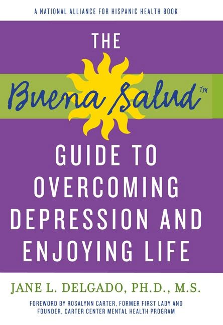 Buena Salud Guide To Overcoming Depression And Enjoying Life Jane